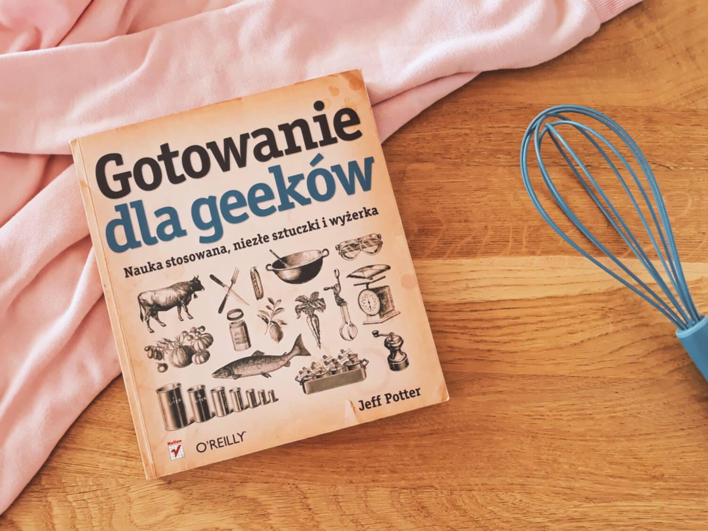 książka, gotowanie dla geeków, jeff potter