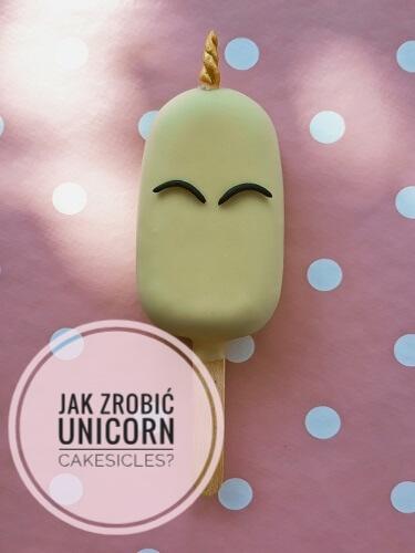 Jak zrobić cakesicles (icepops) unicorn – ciasteczkowe lizaki jednorożce?