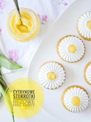 Cytrynowe stokrotki czyli mini tarty z lemon curd