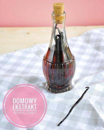 Przygotuj domowy ekstrakt waniliowy! Jak działa pieczenie?