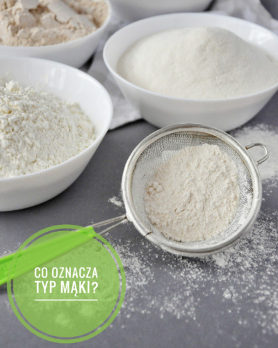 Jak działa pieczenie? Co oznacza typ mąki? Jaka mąka najlepsza?