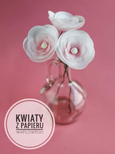 proste kwiaty z papieru waflowego
