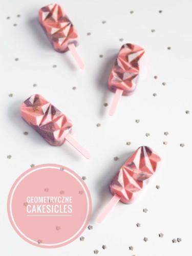 geometryczne cakesicles czyli serniczki z malinami na patyku